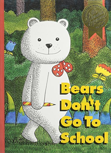 9780395610817: Houghton Mifflin Reading the Literature Experience: Bears Dont Go to School Level C