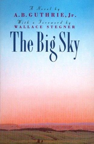 9780395611531: The Big Sky