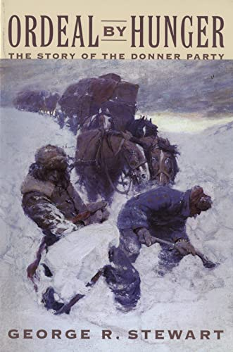 9780395611593: Ordeal by Hunger: The Story of the Donner Party