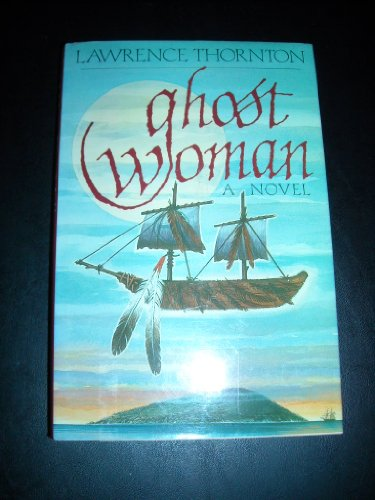Ghost Woman: Thornton, Lawrence