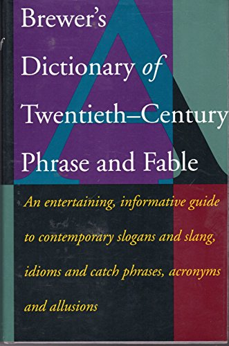 Brewer's Dictionary of 20th-Century Phrase