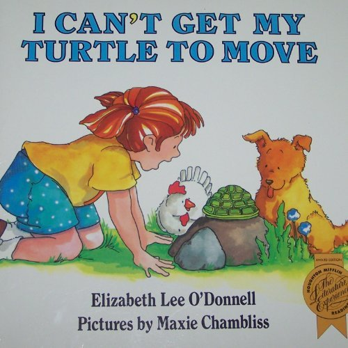 9780395617465: I Can't Get My Turtle to Move (Big Book) (Houghton Mifflin The Literature Experience)