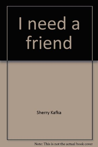 9780395617540: I need a friend (The Literature experience)