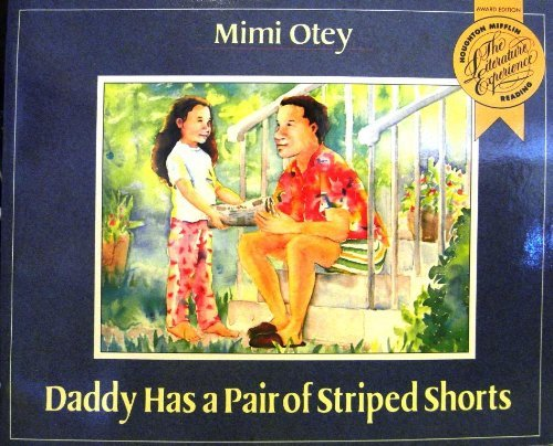 9780395617588: Daddy Has a Pair of Striped Shorts