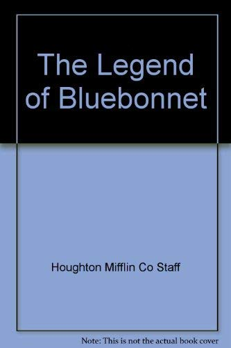 9780395617786: The Legend of Bluebonnet