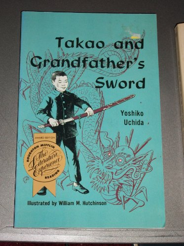 9780395618158: Takao and Grandfather (The Literature Experience 1993 Series)