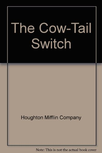 Cow-Tail Switch : And Other West African Stories: Houghton Mifflin Company Staff
