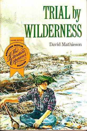 9780395618400: Trial by Wilderness (Houghton Mifflin Leveled Library)