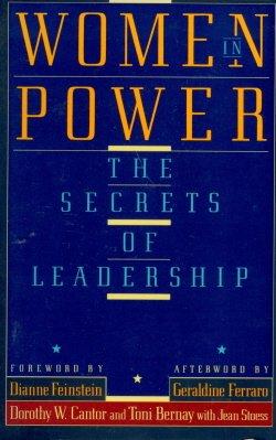 Women in Power: Bernay, Toni; Cantor, Dorthy