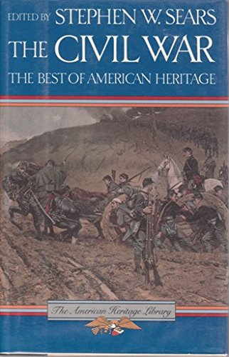 The Civil War: The Best of American Heritage (039561905X) by Stephen W. Sears