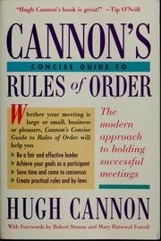9780395621301: Cannon's Concise Guide to Rules of Order:  A New Approach to Holding Successful Meetings