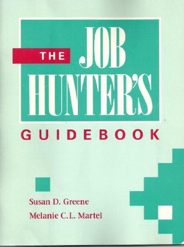 Job Hunter's Guidebook: Susan D. Greene,
