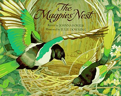 The Magpies' Nest (0395621550) by Joanna Foster