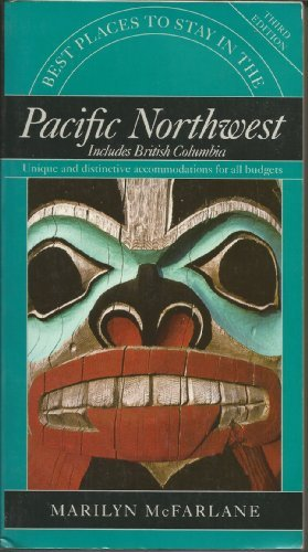 9780395622292: BPTS PACIF NORTHWEST 3RD ED PA (Best Places to Stay in the Pacific Northwest)