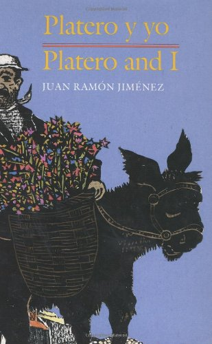 Platero y yo / Platero and I: Juan Ramon Jimenez