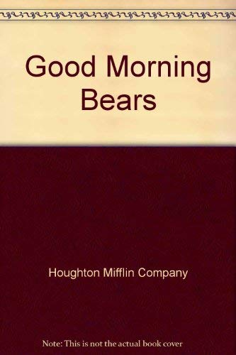 9780395625675: Good Morning Bears
