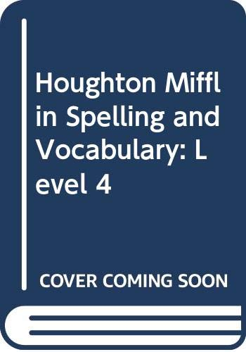 9780395626689: Houghton Mifflin Spelling and Vocabulary: Level 4