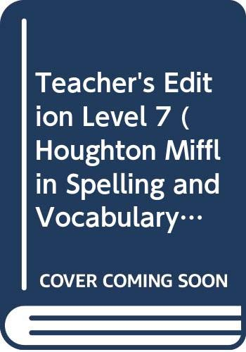 9780395626795: Teacher's Edition Level 7 (Houghton Mifflin Spelling and Vocabulary)