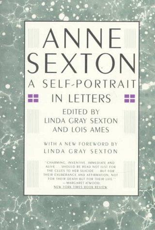 9780395628805: Anne Sexton: A Self-Portrait in Letters