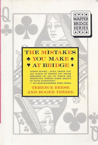 9780395628911: The Mistakes You Make at Bridge (Master Bridge Series)