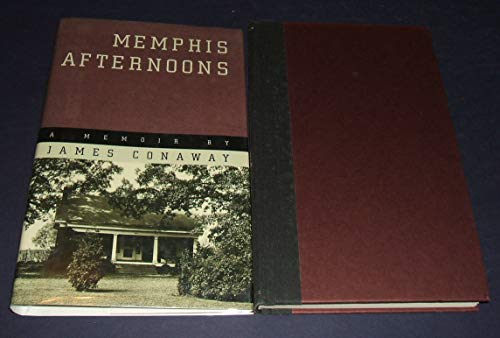 Memphis Afternoons: A Memoir: Conaway, James