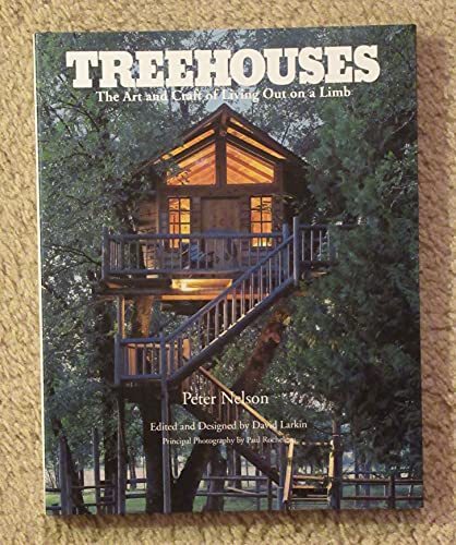 9780395629505: Treehouses: The Art and Craft of Living Out on A Limb