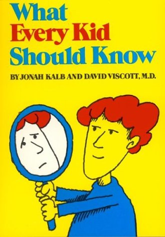What Every Kid Should Know (Sandpiper books): Kalb, Jonah