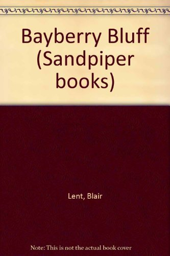 9780395629840: Bayberry Bluff (Sandpiper books)
