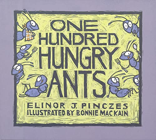 One Hundred Hungry Ants (Hardcover): Elinor J. Pinczes