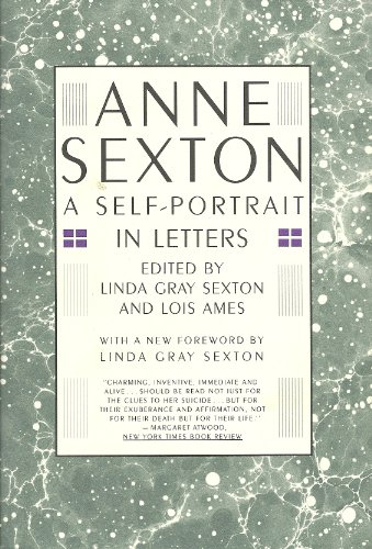 9780395631188: Anne Sexton: A Self-Portrait in Letters