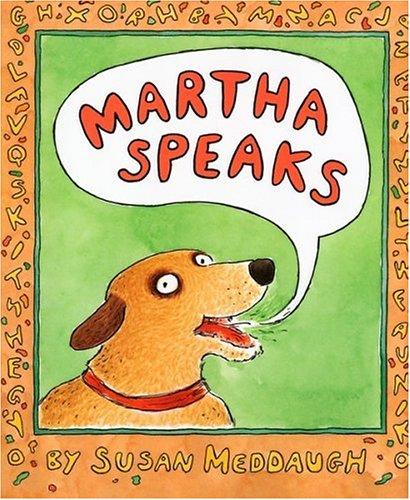 Martha Speaks.: MEDDAUGH, Susan.