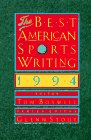 9780395633250: The Best American Sports Writing 1994