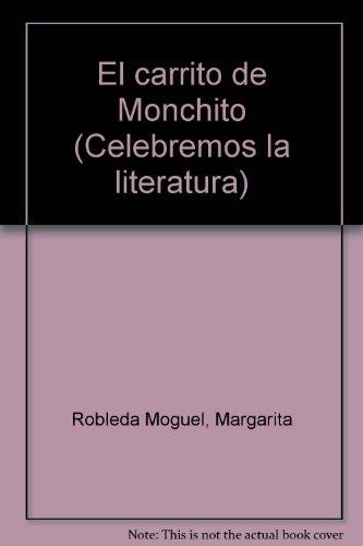 9780395633441: El carrito de Monchito (Celebremos la literatura)