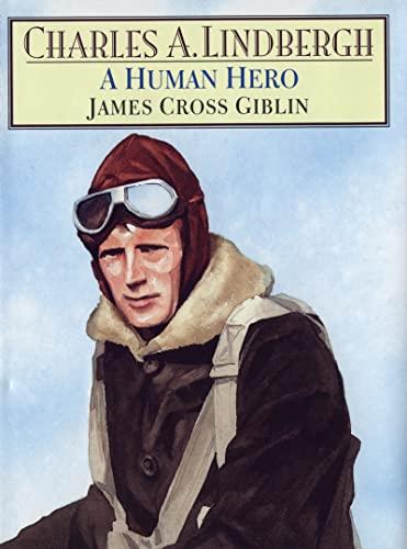 9780395633892: Charles A. Lindbergh: A Human Hero