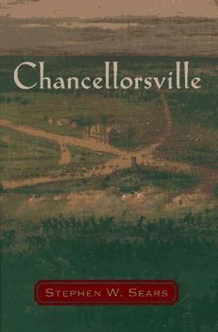 Chancellorsville (0395634172) by Stephen W. Sears