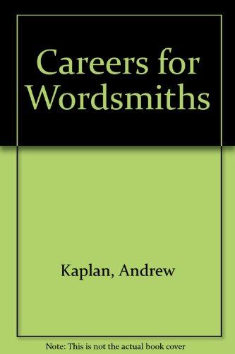 Careers for Wordsmiths: Kaplan, Andrew
