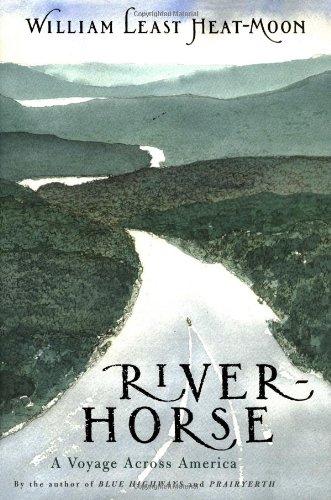9780395636268: River Horse: a Voyage across America