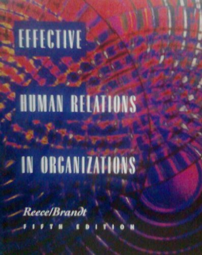 9780395638927: Effective Human relations in organizations