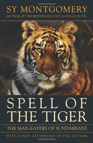Spell of the Tiger: The Man-Eaters of: Montgomery, Sy