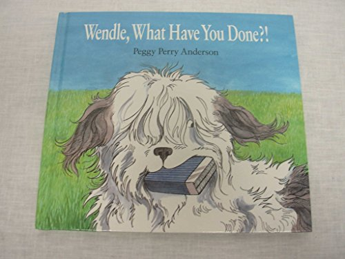 Wendle, What Have You Done?!: Peggy Perry Anderson