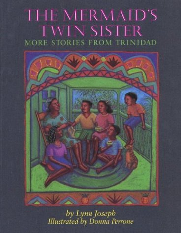 9780395643655: The Mermaid's Twin Sister: More Stories from Trinidad