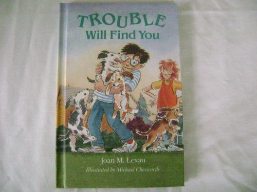 9780395643808: Trouble Will Find You