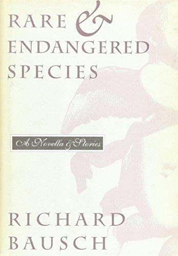 RARE & ENDANGERED SPECIES: Bausch, Richard.
