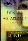 School for the Blind: McFarland, Dennis