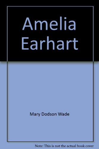 9780395645390: Amelia Earhart