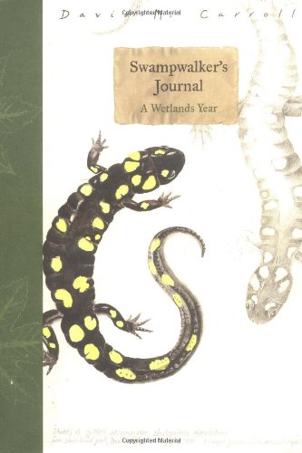 9780395647257: Swampwalker's Journal: A Wetlands Year