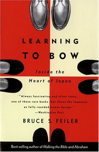 9780395647264: Learning to Bow: Inside the Heart of Japan