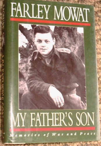 MY FATHER'S SON Memories of War and Peace