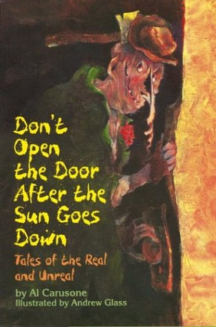 9780395652251: Don't Open the Door After the Sun Goes Down: Tales of the Real and Unreal
