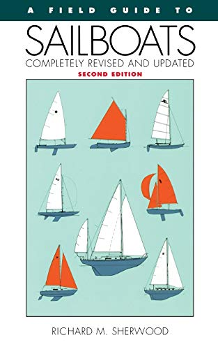 9780395652398: A Field Guide to Sailboats of North America
